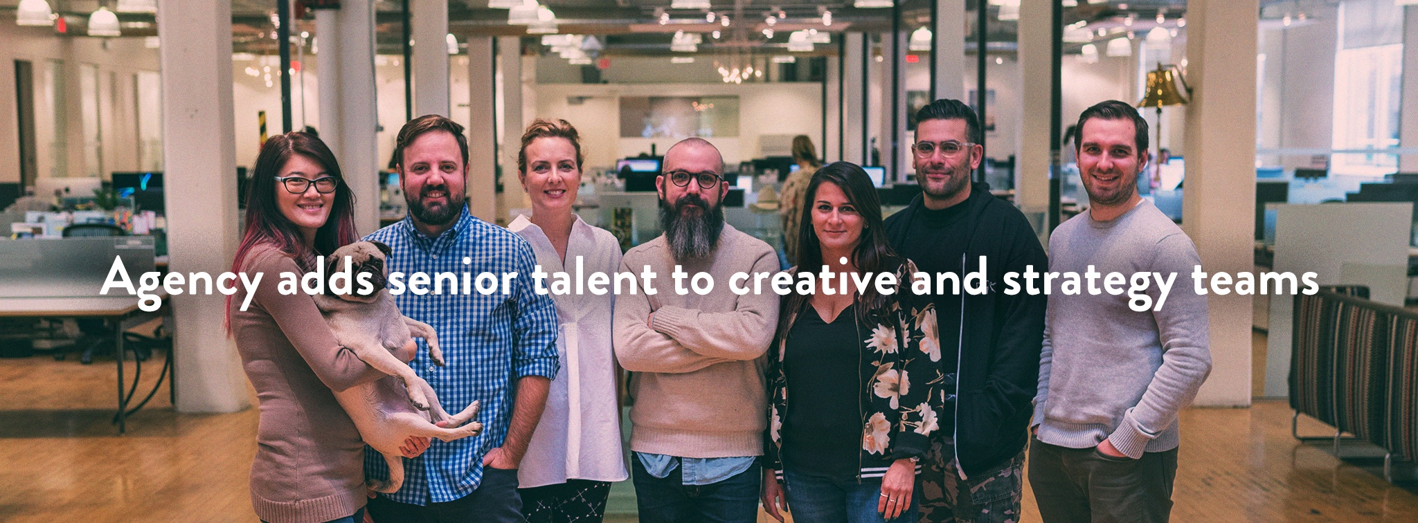 Agency adds senior talent to creative and strategy teams